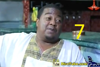 Ethiopian Drama TV Series - Episode 7