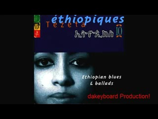 Tezeta Slow - Ethiopiques Volume 10
