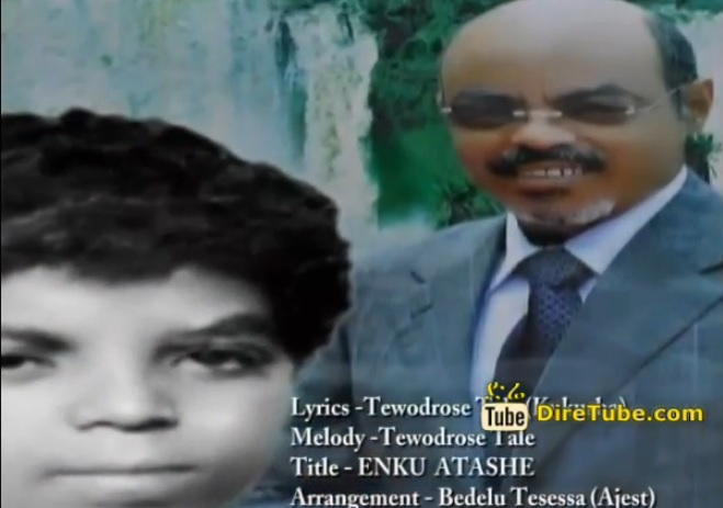Enku Atashe - Dedicated to PM Meles Zenawi
