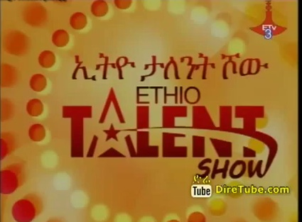The Latest Episode of Ethio - Talent Show Mar 19, 2013