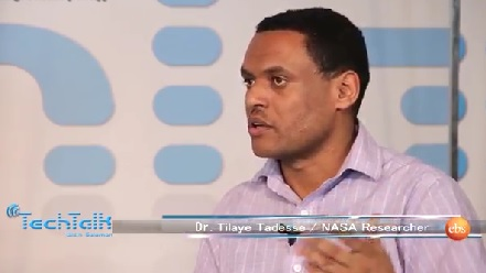 NASA Researcher-Dr Tilaye Tadesse Part 2