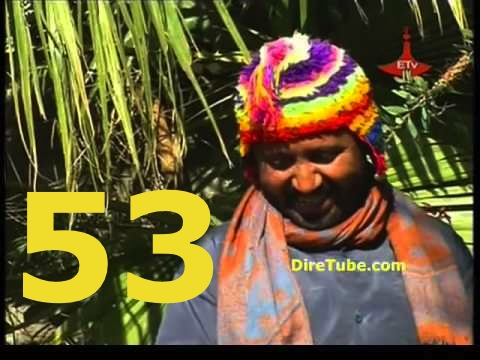 Ethiopian Comedy Series Season 2 - Part 53