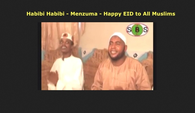 Miftah Hussein - Habibi Habibi - Menzuma - Happy EID to All Muslims
