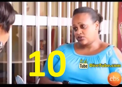 Ethiopian Comedy Series EBS - Part 10