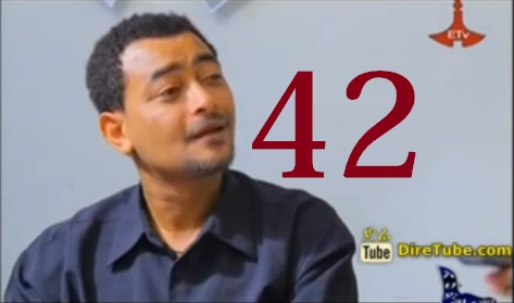 Ethiopian TV Series - Part 42 Season Final