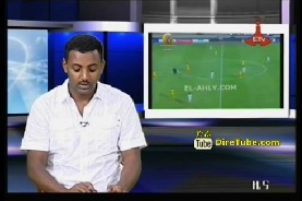 Ethiopian Sport - The Latest Sport News and Update from ETV April 21, 2013