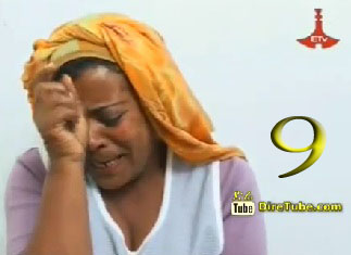 Ethiopian Comedy Series ETV - Episode 9