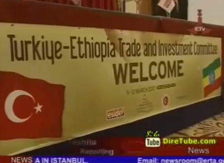 Ethio-Turkish Investment Forum Held in Addis Ababa