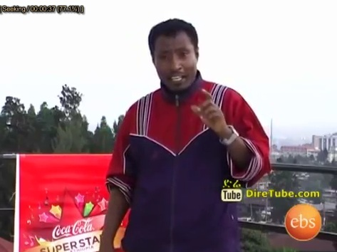 Coca Cola Superstar - Funny Man sings Aster Aweke's song