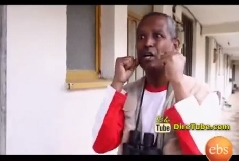 Ethiopian Comedy Series EBS - Part 4 - Full