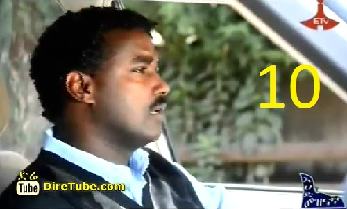 Ethiopian Drama TV Series - Episode 10