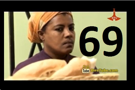 Ethiopian Comedy Series Drama - Week 69