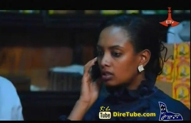 Ethiopian Drama TV Series - Episode 9