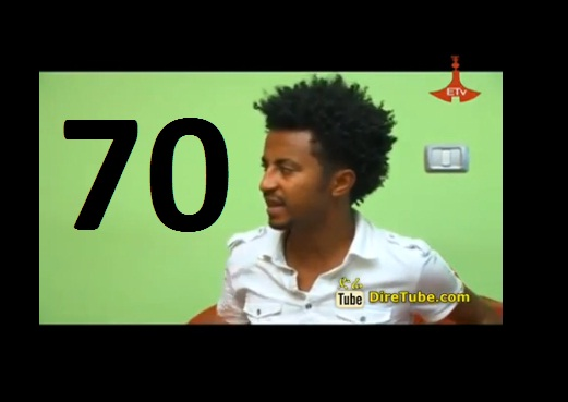 Ethiopian Comedy Series Drama - Week 70