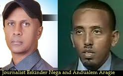 Ethiopia jailed Andualem Arage Life in Prison, Eskinder Nega given 18 Years
