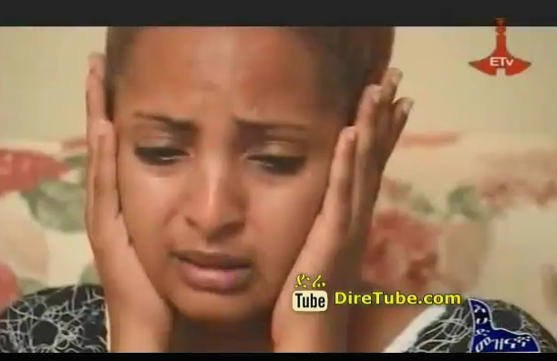 Ethiopian Drama TV Series - Episode 8