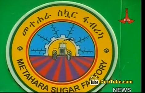 Metahara Sugar factory Doing Well