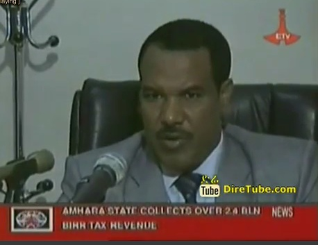 Amhara State Collects Over 2.4 Bln Birr Tax Revenue