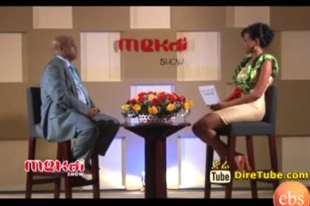 Mekdi Show - The First Ethiopian Who Manage International Hotel, Zenawi Mesfin - Part 2