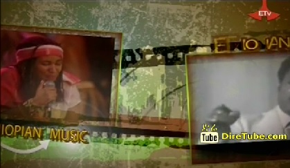 Ethiopian Music - Collection of Music Videos July 24, 2013