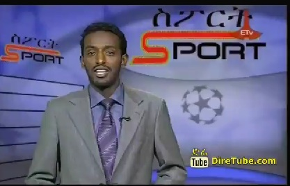 Ethiopian Sport - The Latest Sport News and Updates From ETV Jun 27, 2013