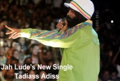 Jah Lude - Tadias Addis [NEW! Single]