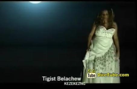 Tigist Belachew - Kezekezng [ New Music Video]